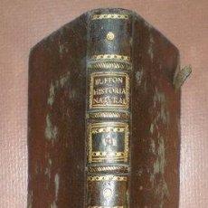 Libros antiguos: BUFFON, CONDE DE: HISTORIA NATURAL, GENERAL Y PARTICULAR ... TOMO VI. MADRID 1788. Lote 44953163