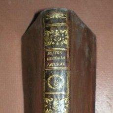 Libros antiguos: BUFFON, CONDE DE: HISTORIA NATURAL, GENERAL Y PARTICULAR ... TOMO IX. HIJA DE IBARRA, MADRID 1806. Lote 44954346