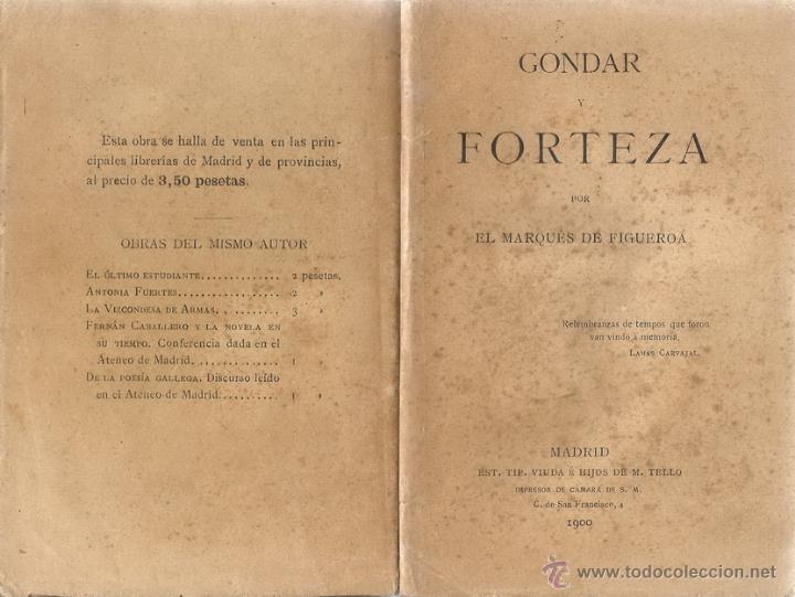 MARQUÉS DE FIGUEROA. GONDAR Y FORTEZA. RM66231-V. (Libros antiguos (hasta 1936), raros y curiosos - Literatura - Narrativa - Otros)