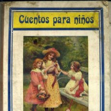 Libros antiguos: CUENTOS PARA NIÑOS (SOPENA, 1917). Lote 44985252