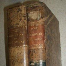 Libros antiguos: ARQUITECTURA DE LAS LENGUAS. EDUARDO BENOT. 1900. 3 TOMOS EN 2 VOLS. COMPLETA.. Lote 45024853