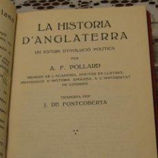 Libros antiguos: LA HISTÒRIA D'ANGLATERRA: UN ESTUDI D'EVOLUCIÓ POLÍTICA.---POLLARD, A. F.. Lote 45099723