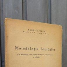 Libros antiguos: 1930.- METODOLOGIA FILOLOGICA. KARL VOSSLER. Lote 45102286