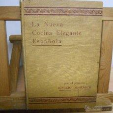 Libros antiguos: LA NUEVA COCINA ELEGANTE ESPAÑOLA.-IGNACIO DOMENECH. Lote 45111389
