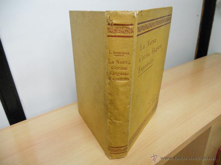 Libros antiguos: LA NUEVA COCINA ELEGANTE ESPAÑOLA.-IGNACIO DOMENECH - Foto 2 - 45111389