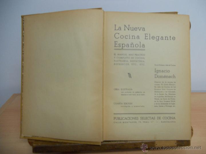 Libros antiguos: LA NUEVA COCINA ELEGANTE ESPAÑOLA.-IGNACIO DOMENECH - Foto 3 - 45111389