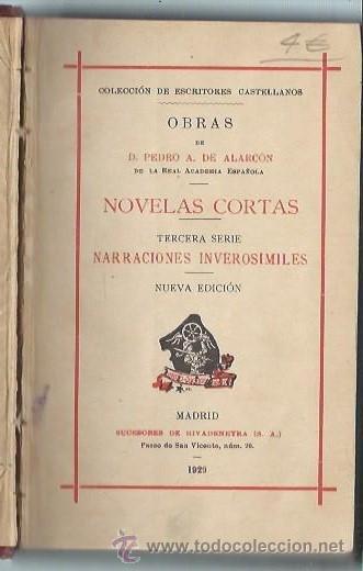 Libros antiguos: NOVELAS CORTAS PEDRO DE ALARCÓN, MADRID, SUCESORES DE RIVADENEYRA 1929, 332 PÁGS, 11X17CM - Foto 2 - 45148986