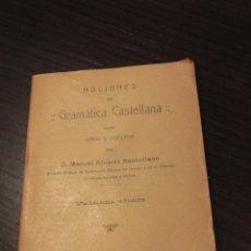 Libros antiguos: NOCIONES DE GRAMÁTICA CASTELLANA- 1915. D.MANUEL ALVAREZ SANTULLANO. -DOCC-. Lote 45155994