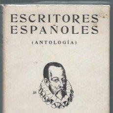 Libros antiguos: ESCRITORES ESPAÑOLES, CONSTANTINO SUAREZ, ANTOLOGÍA, ED. JUVENTUD BARCELONA 1933. Lote 45162646