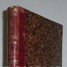 Libros antiguos: ABEILHÉ, JOSÉ. EL CERRAJERO MODERNO. TRATADO TEÓRICO PRÁCTICO DE CERRAJERÍA Y FUNDICIÓN...TOMO I. Lote 43285301