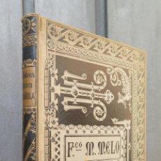 Libros antiguos: 1885.- SEPARACION Y GUERRA DE CATALUÑA EN TIEMPO DE FELIPE IV. FRANCISCO MANUEL DE MELO. Lote 45208922
