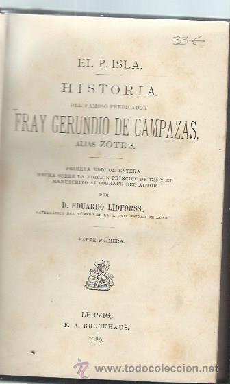 COLECCIÓN DE AUTORES ESPAÑOLES TM XLII EL P.ISLA, HISTORIA, LEER, LEIPZIG BROCKHAUS 1885 (Libros antiguos (hasta 1936), raros y curiosos - Literatura - Narrativa - Otros)