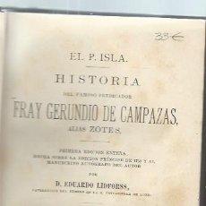 Libros antiguos: COLECCIÓN DE AUTORES ESPAÑOLES TM XLII EL P.ISLA, HISTORIA, LEER, LEIPZIG BROCKHAUS 1885. Lote 45219536