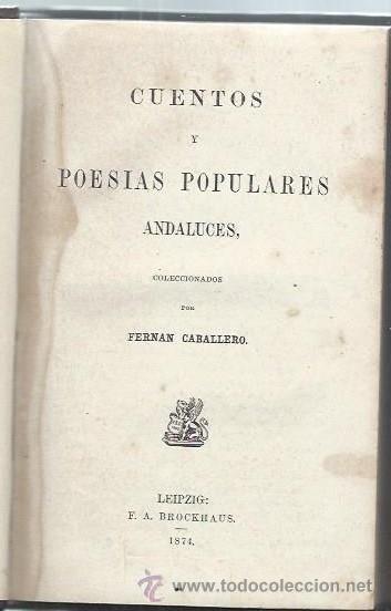 COLECCIÓN DE AUTORES ESPAÑOLES CUENTOS Y POESÍAS POPULARES ANDALUZAS, LEIPZIG BROCKHAUS 1874 (Libros antiguos (hasta 1936), raros y curiosos - Literatura - Narrativa - Otros)