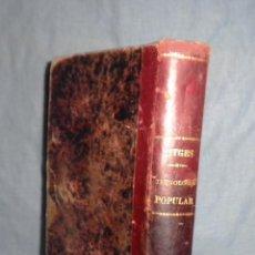 Libros antiguos: TECNOLOGIA POPULAR - AÑO 1895 - SITGES - BELLOS GRABADOS.. Lote 45232190
