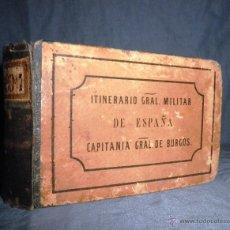 Libros antiguos: ITINERARIO MILITAR DE ESPAÑA - AÑO 1863 - BURGOS - ILUSTRADO.. Lote 45232331