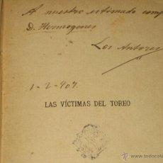 Libros antiguos: LIBRO MUY ANTIGUO 190? - LAS VICTIMAS DEL TOREO - VER FOTOS . Lote 45296190