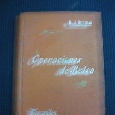 Libros antiguos: OPERACIONES DE BOLSA.- M.J. BERTRAN. MANUALES SOLER. . Lote 45298452
