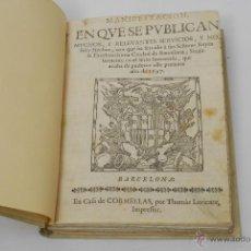 Libros antiguos: LIBRO MUY ANTIGUO SOBRE BARCELONA. MANIFESTACIÓN DE HECHOS Y SERVICIOS A LOS REYES. SITIO DE 1697.. Lote 45336551