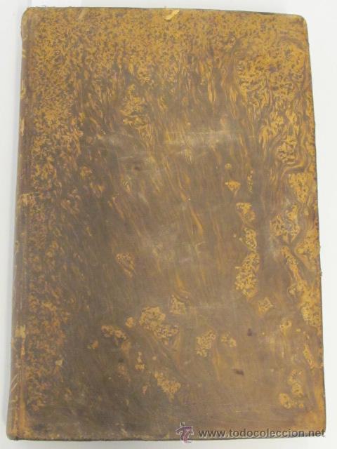 DICCIONARIO DE MATERIAL MERCANTIL, INDUSTRIAL Y AGRÍCOLA. TOMO II. POR D. JOSÉ ORIOL RONQUILLO, 1853 (Libros Antiguos, Raros y Curiosos - Ciencias, Manuales y Oficios - Otros)
