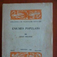Libros antiguos: ENIGMES POPULARS. JOAN AMADES.. Lote 45373129