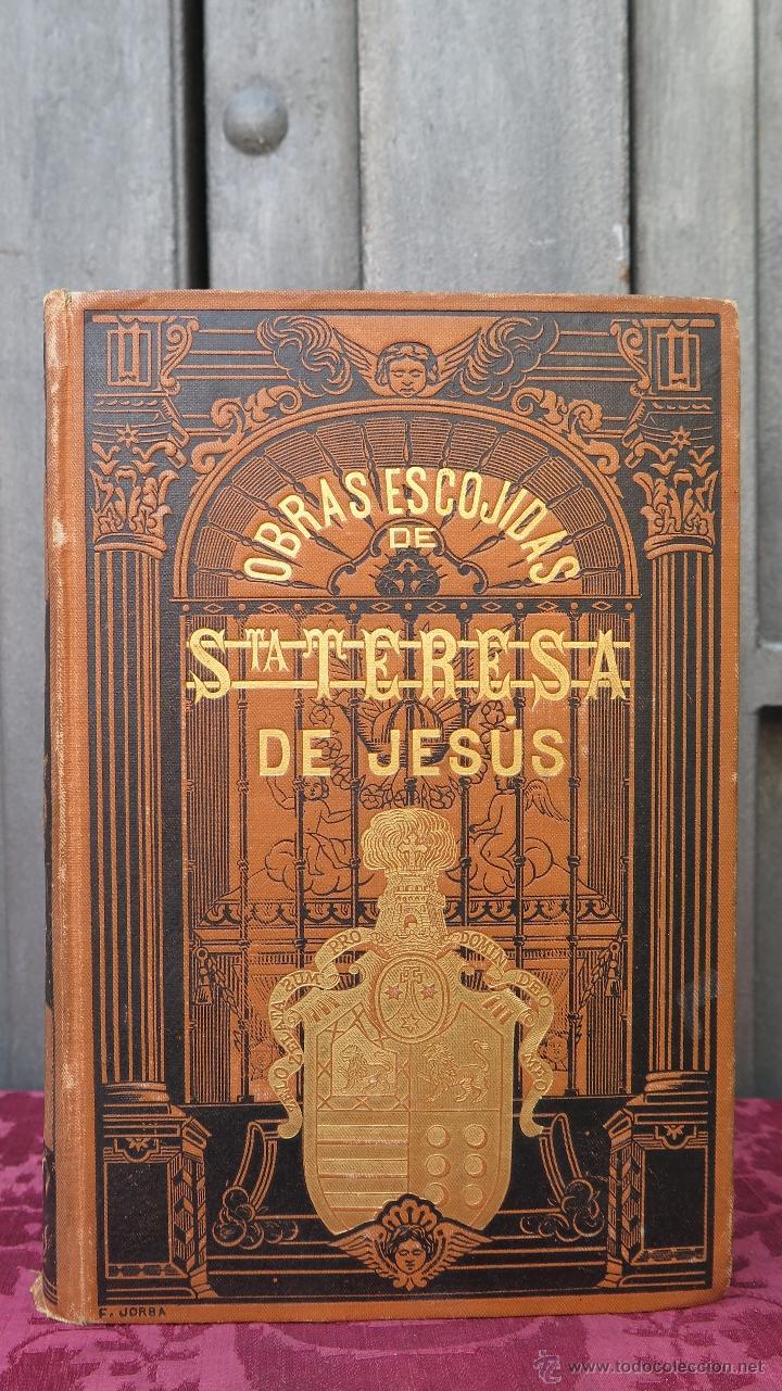 18??.- OBRAS ESCOGIDAS DE SANTA TERESA DE JESUS. ANGEL LASSO DE LA VEGA. ILUSTRADO CON GRABADOS (Libros Antiguos, Raros y Curiosos - Pensamiento - Otros)