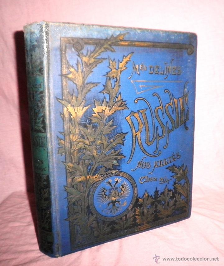 RUSIA · NUESTROS ALIADOS - AÑO 1897 - MONUMENTAL OBRA ILUSTRADA. (Libros Antiguos, Raros y Curiosos - Historia - Otros)