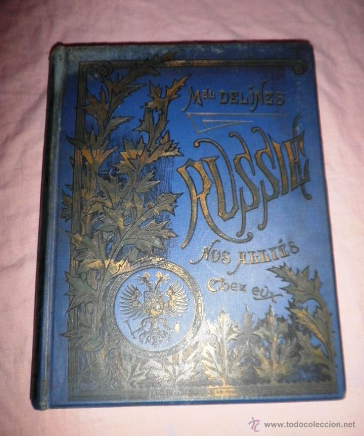 Libros antiguos: RUSIA · NUESTROS ALIADOS - AÑO 1897 - MONUMENTAL OBRA ILUSTRADA. - Foto 2 - 45455241