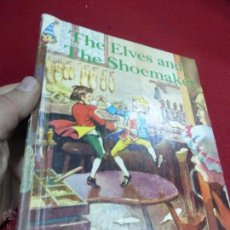 Libros antiguos: THE ELVES AND THE SHOEMAKER - ANTIGUA EDICIÓN U.S.A. Lote 45459273