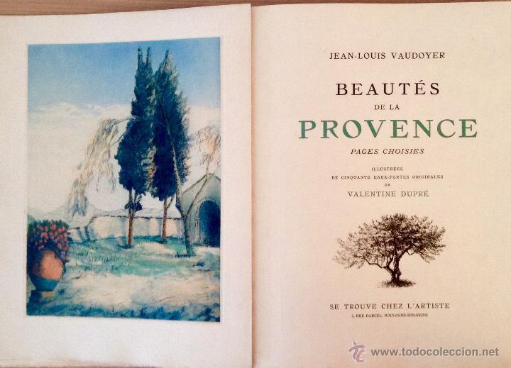 BEAUTES DE LA PROVENCE 50 GRABADOS DE VALENTINE DUPRÉ EDICION DE BIBLIOFILO 1933 (Libros Antiguos, Raros y Curiosos - Bellas artes, ocio y coleccionismo - Otros)