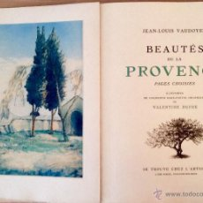 Libros antiguos: BEAUTES DE LA PROVENCE 50 GRABADOS DE VALENTINE DUPRÉ EDICION DE BIBLIOFILO 1933. Lote 45462692