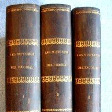 Libros antiguos: LOS MISTERIOS DEL ESCORIAL - POR EL CONDE DE FABRAQUER. EN TRES TOMOS.. Lote 103871590