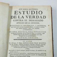 Libros antiguos: ESTUDIO DE LA VERDAD CONTRA EL DEMASIADO APRECIO DE LA OPINIÓN. 2ªED. MADRID 1769. 22X15CM.. Lote 59029791