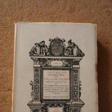 Libros antiguos: DOCUMENTOS DEL ARCHIVO GENERAL DE LA VILLA DE MADRID, INTERPRETADOS Y COLECCIONADOS POR... TOMO IV.. Lote 45577507