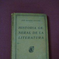 Libros antiguos: HISTORIA GENERAL DE LA LITERATURA DE JOSÉ ROGERIO SÁNCHEZ. Lote 45587496