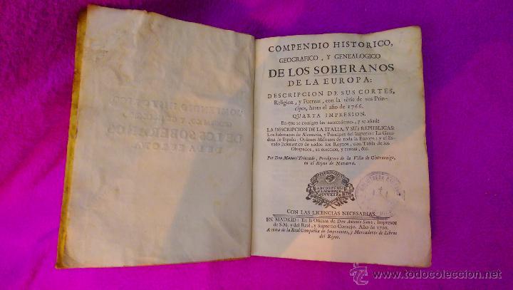 Libros antiguos: COMPENDIO HISTORICO GEOGRAFICO, Y GENEALOGICO DE LOS SOBERANOS DE EUROPA, D. MANUEL TRINCADO 1766 - Foto 2 - 45651145