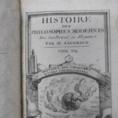 Libros antiguos: HISTOIRE DES PHILOSOPHES MODERNES. M. SAVERIEN,1769 (TOMO VII). BIEN ILUSTRADO.. Lote 45696890