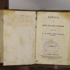 Libros antiguos: 5401- LOGICA Y ARTE DE BIEN HABLAR. JOSEF PABLO BALLOT. IMP. PIFERRER. SIN FECHA.. Lote 45699722