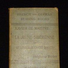 Libros antiguos: XAVIER DE MAISTRE. LA JEUNE SIBÉRIENNE. MACMILLAN 1896. Lote 45701774