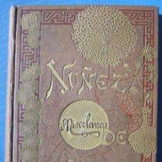 Libros antiguos: MISCELANEA - GASPAR NUÑEZ DE ARCE. Lote 45718486