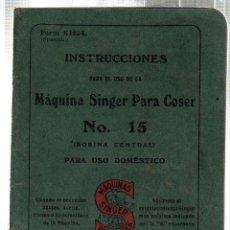 Libros antiguos: INSTRUCCIONES PARA EL USO DE LA MAQUINA SINGER PARA COSER. 1916.. Lote 45722302
