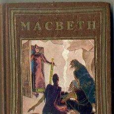 Libros antiguos: MACBETH (GRUMET PROA, 1929) IL.LUSTRAT PER PRAT - CATALÁN. Lote 45756601