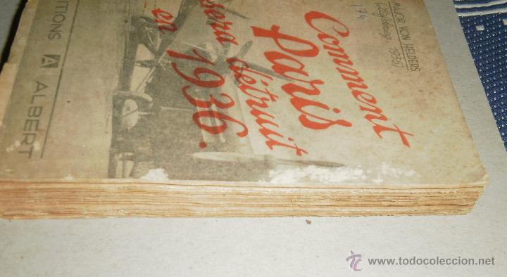 Libros antiguos: Libro. Comment Paris sera detruit en 1936. Major von Helders, 1933, Editions Albert - Foto 5 - 45805478