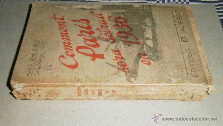 Libros antiguos: Libro. Comment Paris sera detruit en 1936. Major von Helders, 1933, Editions Albert - Foto 6 - 45805478