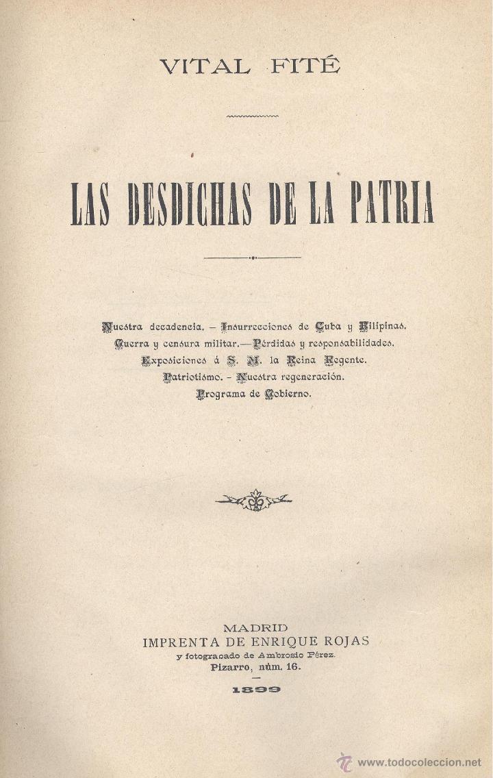 VITAL FITÉ. LAS DESDICHAS DE LA PATRIA. MADRID, 1899. REGENERACIONISMO (Libros Antiguos, Raros y Curiosos - Historia - Otros)