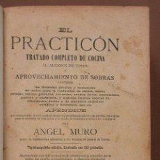 Libros antiguos: EL PRACTICÓN. TRATADO COMPLETO DE COCINA. ANGEL MURO. Lote 45948133