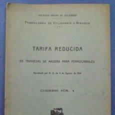 Libros antiguos: TARIFA REDUCIDA DE TRAVIESAS DE MADERA PARA FERROCARRILES. VILLAODRID A RIBADEO, LUGO. 1914.. Lote 45959067