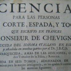 Libros antiguos: CIENCIA DE CORTE, ESPADA Y TOGA. MONSIEUR DE CHEVIGNI. TOMO SEXTO. AÑO 1736.. Lote 46003405