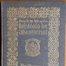 Libros antiguos: HISTORIA DE MONTSERRAT ANSELM M. ALBAREDA 1931. Lote 46034529