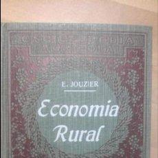 Libros antiguos: ENCICLOPEDIA AGRÍCOLA. E. JOUZIER: ECONOMÍA RURAL, (SALVAT, 1923). Lote 46058405
